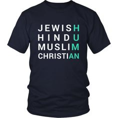 We are All Human TShirt Design #human #jewish #hindu #muslim #christian