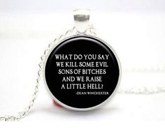 Supernatural Quote Kill Evil Raise Hell by DragonflyBeachDesign