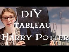 DIY - Comment faire un tableau Harry Potter