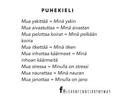 """Learn Finnish by my way on Instagram: """"Follow Facebook @learnfinnishbymyway for more photos about vocabulary!  #puhekieli #slangit #finnishslangs #opisuomea #learnfinnish…"""" Finnish Grammar, Finnish Language, Learn Finnish, More Photos, Finland, Vocabulary, Culture, Learning, Instagram"""