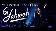 Christine D'Clario Yahweh  Gloria a Dios eternamente !  Elevemos alabanza a nuestro Padre♥