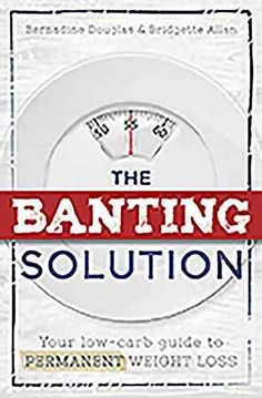 The Banting Solution