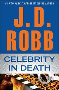 J.D. Robb's Celebrity in Death