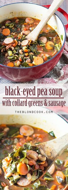 Black-Eyed Pea Soup with Collard Greens and Sausage -- an easy one pot meal for New Year's Day! paleo crockpot turkey