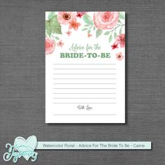 INSTANT DOWNLOAD! Watercolor Floral - Advice For The Bride To Be - Bridal Shower Activity by Joytations on Etsy. Print at home or at a local print shop! Visit my Etsy shop for details.