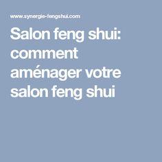 Salon feng shui: comment aménager votre salon feng shui