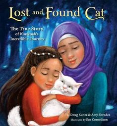 Lost+and+Found+Cat:+The+True+Story+of+Kunkush's+Incredible+Journey+on+www.amightygirl.com