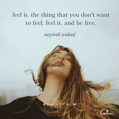 Accept your experience. #DailyCalm @nayyirah.waheed