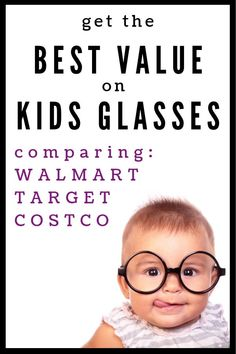 0c86ea0b6c Best Value for Kids  Glasses  Costco vs. Walmart vs. Target. Kids  GlassesChildrens GlassesWays To Save ...