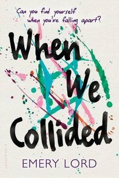 October 2017 Cove Pick: When We Collided by Emery Lord (#203) — Chosen by Cove member Mary: https://www.amazon.com/gp/product/1681192039?ie=UTF8&tag=thereadingcov-20&camp=1789&linkCode=xm2&creativeASIN=1681192039