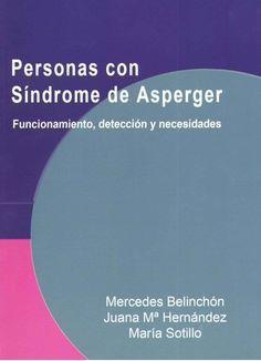 Acceso gratuito. Personas con Síndrome de Asperger: funcionamiento, detección y mecesidades Aspergers, Dyslexia, Ocd, Psychology, Learning, Books, Academia, Activities, Children With Autism