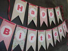 Happy Birthday Banner, Garland, Bunting // 1st birthday // Girls birthday