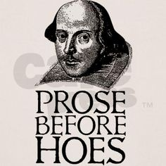 Prose Before Hoes