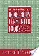Handbook of Indigenous Fermented Foods