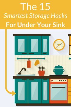 15 of the smart under sink storage ideas you've ever seen.