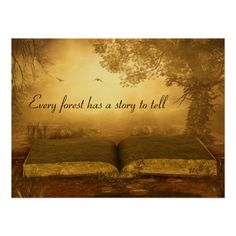 Enchanted Fairytale - Every Forest Has A Story To Tell - Pretty Poster Art - You can keep, alter or remove the text quote