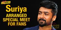 Suriya arranged special meet for fans - http://www.iluvcinema.in/tamil/suriya-arranged-special-meet-for-fans/