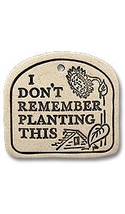 I could use a whole bunch of these! :) Garden Sign & Stake - I Don't Remember Planting This Garden Yard Ideas, Garden Spaces, Lawn And Garden, Garden Projects, Garden Whimsy, Garden Deco, Garden Quotes, Greenhouse Gardening, Gardens