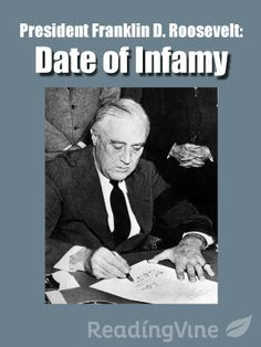 President Franklin D. Roosevelt's address to Congress after the bombing of Pearl Harbor in 1941 is perhaps his most famous speech. Student's will read the speech and reply to questions about the language, the mood, and the main idea.