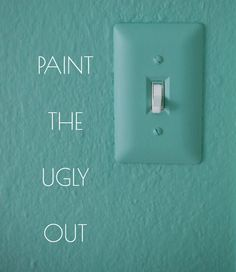 Such A Smart Painting Tip: When You Have A Strong Wall Color...paint Out  Offensive Functional Items {switch Plates, Outlet Covers, Etc...}