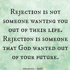 40 Best Rejection Quotes Images Quote Life Rejected Quotes Words