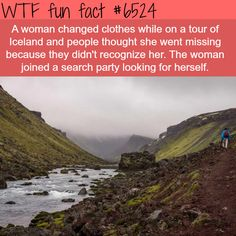 Woman joins a search party looking for herself - WTF fun facts