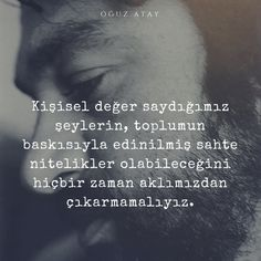 Oğuz Atay Eternal Sunshine, Like Quotes, Writers And Poets, Meaningful Words, Albert Einstein, Motto, Proverbs, Cool Words, Favorite Quotes