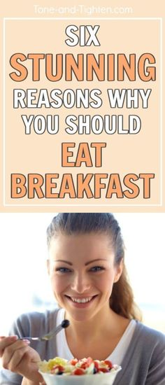 6 reasons to eat breakfast that will make you never want to skip it again! From Tone-and-Tighten.com