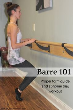 Barre 101 for beginners. Includes a step-by-step trial workout at home and form guide to get the ultimate barre experience.