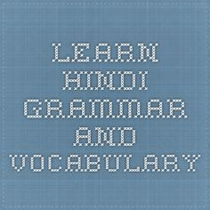 Learn Hindi - Grammar and Vocabulary   Writing worksheets   Pinterest
