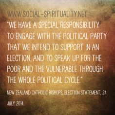 #CSTQuote from www.social-spirituality.net What are some of the ways in which you speak up for the poor and vulnerable throughout the whole political cycle? #CatholicSocialTeaching