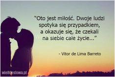 Oto jest miłość. Dwoje ludzi spotyka się... #Barreto-Vitor-Lima,  #Miłość, #Przypadek