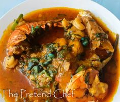 Nigerian Fisherman soup - The Pretend Chef Nigerian Stew, Nigerian Food, Chef Recipes, Sauce Recipes, Stuffed Pepper Soup, Stuffed Peppers, White Soup, Seafood Soup, Fusion Food
