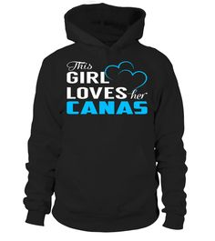 This Girl Love Her CANAS Last Name T-Shirt #Canas