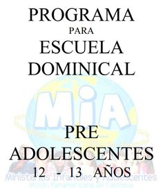 Programa de Escuela Dominical (Pre Adolescentes)
