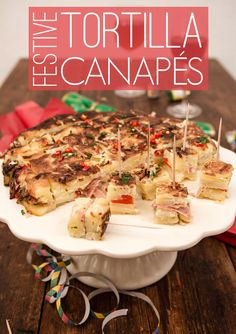 Festive Tortilla Canapes