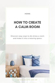 Discover 12 simple ways to make a room feel calm, relaxing and more welcoming. Ideas to help you de-stress a room. Displaying Kids Artwork, Master Bedroom, Bedroom Decor, Painting Tile Floors, Relaxation Room, Moving House, Print Wallpaper, Bold Prints, Sustainable Design
