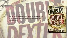 Vigorously Written with Dampening Dialogue | Review of 'Double Dexter' (Dexter, #6)