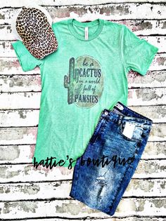 Be a Cactus Tee Bella Canvas, Pansies, Cactus, Unisex, Boutique, Tees, Products, Fashion, Prickly Pear Cactus