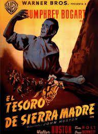 Resultado de imagen para el tesoro de sierra madre 1947