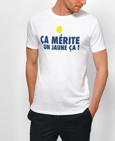 Teeshirt Homme Ça Mérite un Jaune Blanc by Monsieur TSHIRT