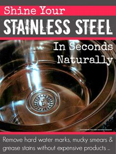 Shine stainless steel naturally in seconds without expensive products ... #cleaning #housework #green