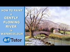 How to Paint a Gently Flowing River in Watercolour by bob davies