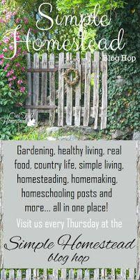 Simple Homestead blog hop #147 - Oak Hill Homestead