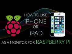 How to use iOS devices as a monitor of Raspberry Pi - All