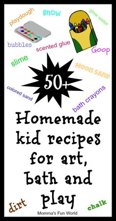 50+ homemade recipes for kids -  includes what to do with all those left over pieces of old crayon!