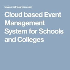 Cloud based Event Management System for Schools and Colleges