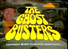 40 Best The Ghost Busters 1975 1976 Images In 2018 Ghost