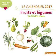 Calendrier mural des fruits et légumes au fil des saisons.                                                                                                                                                                                 Plus