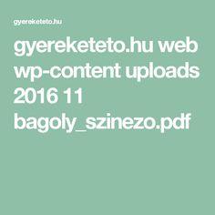 gyereketeto.hu web wp-content uploads 2016 11 bagoly_szinezo.pdf